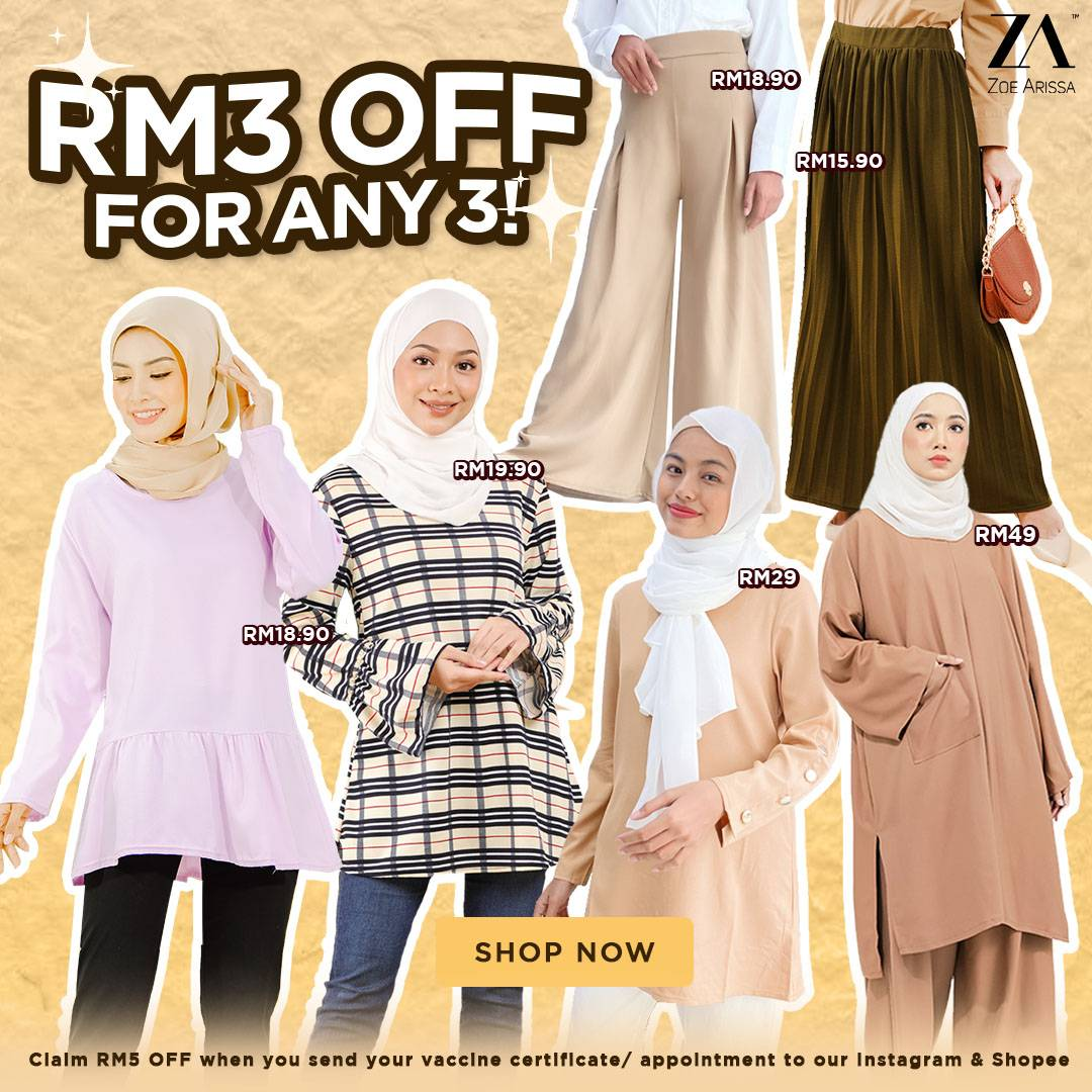 TOPS & BOTTOM: ANY 3 GET RM3 OFF
